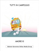 AMORE10 - TUTTI IN CAMPEGGIO