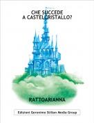 RATTOARIANNA - CHE SUCCEDEA CASTELCRISTALLO?
