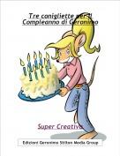Super Creativa - Tre conigliette per il Compleanno di Geronimo