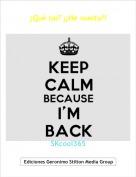 SKcool365 - ¿Qué tal? ¡¡He vuelto!!