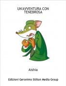Aishia - UN'AVVENTURA CON TENEBROSA