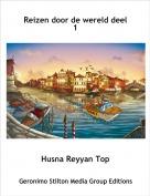 Husna Reyyan Top - Reizen door de wereld deel 1
