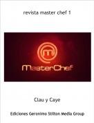 Clau y Caye - revista master chef 1