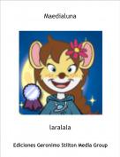 laralala - Maedialuna