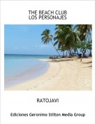 RATOJAVI - THE BEACH CLUBLOS PERSONAJES