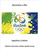 topolino cristino - Geronimo a Rio