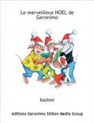 louisor - Le merveilleux NOEL de Geronimo