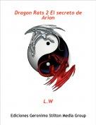 L.W - Dragon Rats 2 El secreto de Arion