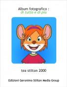 tea stilton 2000 - Album fotografico :di tutto e di più