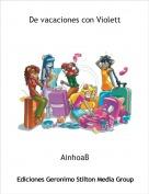 AinhoaB - De vacaciones con Violett