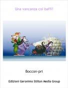 Boccon-pri - Una vancanza coi baffi!