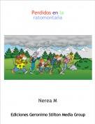Nerea M - Perdidos en laratomontaña