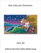 Sere_03 - Una cotta per Geronimo.