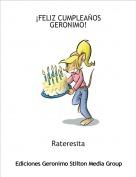 Rateresita - ¡FELIZ CUMPLEAÑOS GERONIMO!