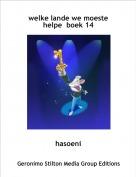 hasoeni - welke lande we moeste helpe  boek 14