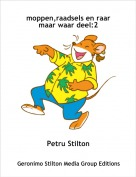 Petru Stilton - moppen,raadsels en raar maar waar deel:2