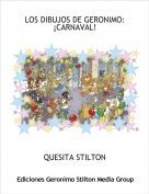 QUESITA STILTON - LOS DIBUJOS DE GERONIMO:¡CARNAVAL!