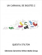 QUESITA STILTON - UN CARNAVAL DE BIGOTES 2