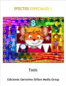Foots - EFECTOS ESPECIALES 8