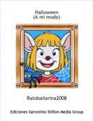 Ratobailarina2008 - Halloween (A mi modo)