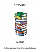 LA FLOR - ENTREVISTAS