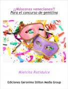 Mielcita Ratidulce - ¡¡Máscaras venecianas!!Para el concurso de gemitina