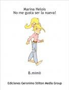 B.mimli - Marina HeloisNo me gusta ser la nueva!
