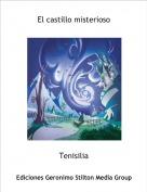Tenisilia - El castillo misterioso