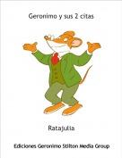 Ratajulia - Geronimo y sus 2 citas