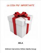 MILA - LA COSA PIU' IMPORTANTE