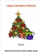 Ainoa - Llega la Navidad en Ratonia