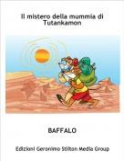 BAFFALO - Il mistero della mummia di Tutankamon
