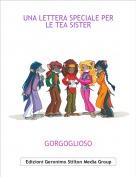 GORGOGLIOSO - UNA LETTERA SPECIALE PER LE TEA SISTER