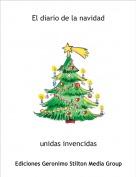unidas invencidas - El diario de la navidad