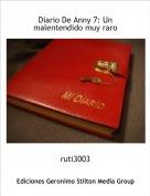 ruti3003 - Diario De Anny 7: Un malentendido muy raro