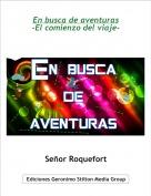 Señor Roquefort - En busca de aventuras-El comienzo del viaje-