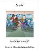 Luusje Krulstaart10 - Op reis!