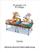 Clarita - El pasado 1/6El colegio