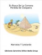 Marratos Y Leotardo - En Busca De La Cornona Perdida De Cleopatra