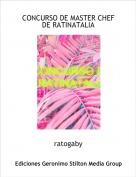 ratogaby - CONCURSO DE MASTER CHEF DE RATINATALIA