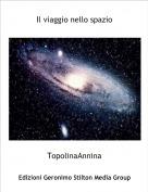 TopolinaAnnina - Il viaggio nello spazio