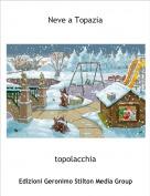 topolacchia - Neve a Topazia