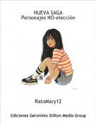 RatoMary12 - NUEVA SAGAPersonajes NO-elección