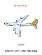 topAle - IN VIAGGIO!!!!