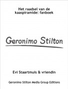 Evi Staartmuis & vriendin - Het raadsel van de kaaspiramide: fanboek