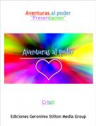 "Cristi - Aventuras al poder""Presentacion"""
