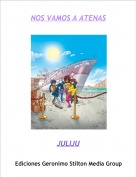 JULIJU - NOS VAMOS A ATENAS