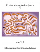 alex910 - El laberinto misterioso(parte 1)