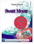 Agualìa - Sweet Mouse2