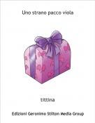 tittina - Uno strano pacco viola